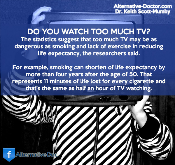 Too Much TV Kills