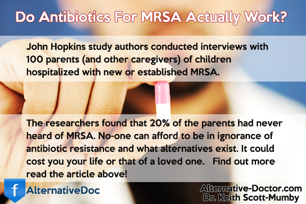 Do Antibiotics For MRSA Actually Work?