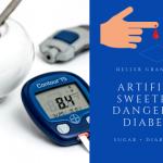 Artificial Sweetener Dangers to Diabetics!