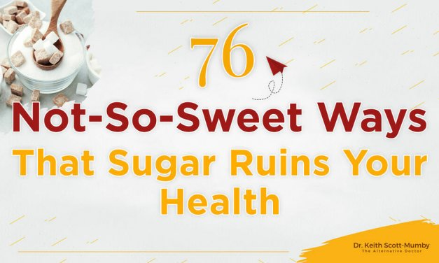 76 Not-So-Sweet Ways Sugar Ruins Your Health
